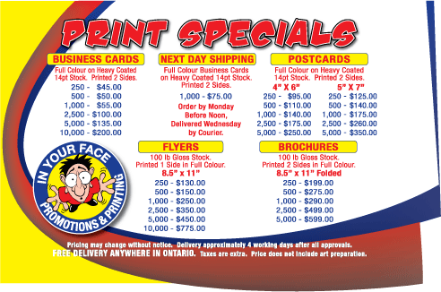 Just Some of Our Print Specials